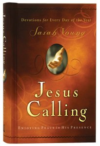 Jesus Calling Seeking Peace in His Presence