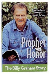 Prophet With Honor - the Billy Graham Story (Kids Edition) (Zonderkidz Biography Series (Zondervan))