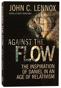 Against the Flow: The Life and Witness of Daniel