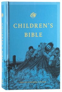 ESV Childrens Bible Blue (Black Letter Edition)