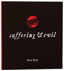 Suffering and Evil (Matthias Little Black Book Series)