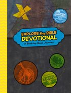 Explore the Bible Devotional: A Book-By-Book Journey (Explore The Bible Series)