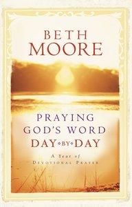 Praying Gods Word Day By Day
