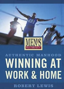 Mens Fraternity: Winning At Work and Home (Viewer Guide)