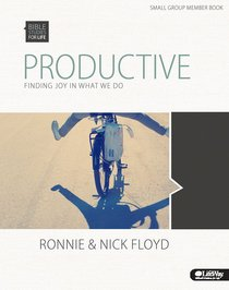 Productive Finding Joy in What We Do (Member Book) (Bible Studies For Life Series)