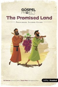 The Promised Land (Preschool Activity Pages) (#03 in The Gospel Project For Kids 2015-18 Series)