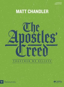 The Apostles Creed: Together We Believe (Bible Study Book)