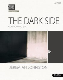 Dark Side, the Confronting Evil (Member Book) (Bible Studies For Life Series)