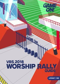 Worship Rally Guide (Vbs 2018 Game On! Series)