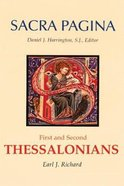 First and Second Thessalonians (#11 in Sacra Pagina Series)