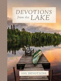 Devotions From the Lake:100 Devotions