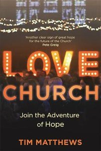 Love Church: Restarting Communities of Hope