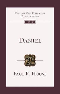 Daniel : An Introduction and Commentary (Re-Formatted) (Tyndale Old Testament Commentary Re-issued/revised Series)