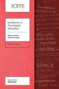 Excellence in Theological Education: Effective Training For Church Leaders (Icete Series)