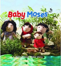 Baby Moses (Bible Friends Series)