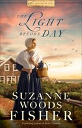 The Light Before Day (#03 in Nantucket Legacy Series)