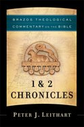 1 & 2 Chronicles (Brazos Theological Commentary On The Bible Series)