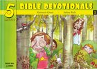 15 Bible Based Devotionals For Young Children (#01 in Five Minute Bible Devotionals Series)