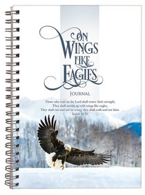Spiral Hardcover Journal: On Wings Like Eagles