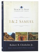 1 and 2 Samuel (Teach The Text Commentary Series)