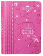 Little God Time, A: Morning & Evening Devotional (365 Daily Devotions Series)
