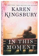 In This Moment (Baxter Family Series)