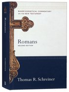 Romans (2nd Edition) (Baker Exegetical Commentary On The New Testament Series)