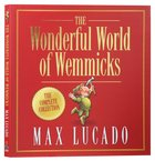 The Wemmicks: Wonderful World of Wemmicks (Wemmicks Collection Series)