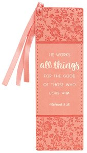 Bookmark Luxleather: He Works All Things....Peach/Floral, Peach Ribbon Tassel (Romans 8:28)