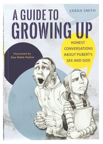 A Guide to Growing Up