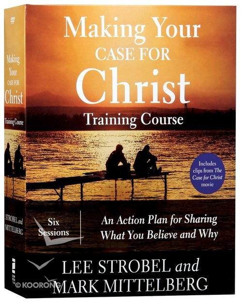 Buy Making Your Case For Christ Equipping You To Share Your Faith
