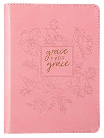 Classic Journal: Grace Upon Grace, Pink/Floral Luxleather