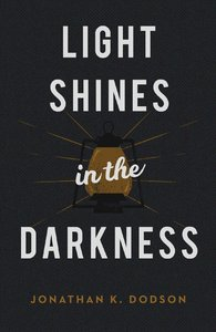 Light Shines in the Darkness (25 Pack)