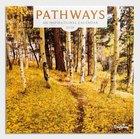 2019 Wall Calendar: Pathways