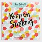 2019 Wall Calendar: Keep on Smiling With Sadie Robertson