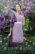 Arms of Mercy (Amish Mercies Series)