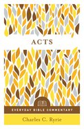 Acts (Everyday Bible Commentary Series) (Everyday Bible Commentary Series)