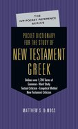 Pocket Dictionary For the Study of New Testament Greek (Ivp Pocket Reference Series)