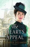 The Hearts Appeal  (London Beginnings Book #2) (#02 in London Beginnings Series)
