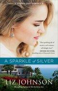 A Sparkle of Silver (#01 in Georgia Coast Romance Series)