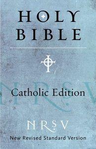 NRSV Catholic Edition Bible