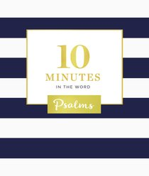 Psalms (10 Minutes In The Word Series)