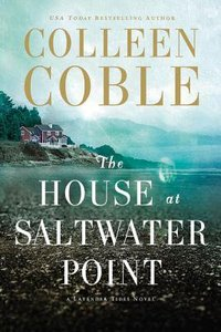 The House At Saltwater Point (#02 in A Lavender Tides Novel Series)