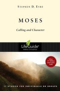 Moses (Lifeguide Bible Study Series)