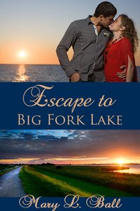 Escape to Big Fork Lake
