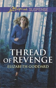 Thread of Revenge (Coldwater Bay Intrigue) (Love Inspired Suspense Series)