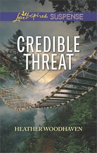 Credible Threat (Love Inspired Suspense Series)