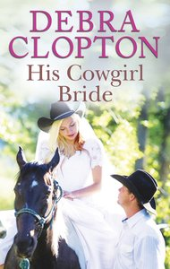 His Cowgirl Bride (Love Inspired Series)