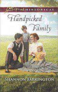 Handpicked Family (Love Inspired Series Historical)