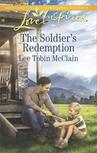 The Soldiers Redemption (Redemption Ranch) (Love Inspired Series)